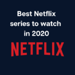 Netflix series to watch