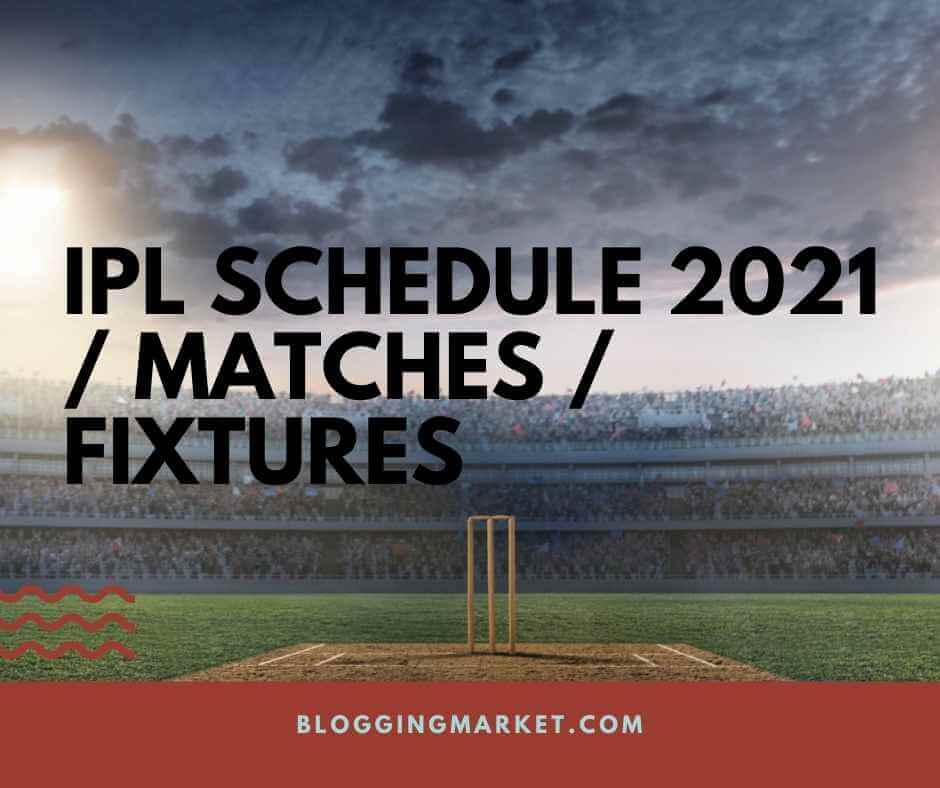 IPL 2021 schedule, Team, Venue, Time Table,  Point Table, Ranking
